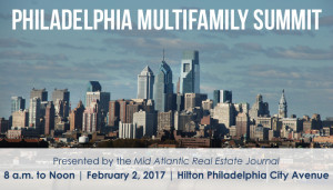 The Philadelphia Multifamily Summit will be held from 8 a.m. to Noon on Thursday, February 2.